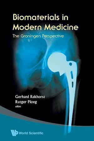 Bog, paperback Biomaterials in Modern Medicine: the Groningen Perspective af Gerhard Rakhorst