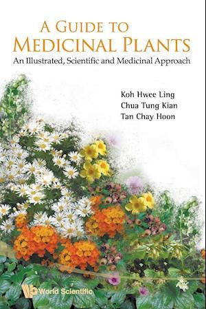 Bog, paperback Guide to Medicinal Plants, A: an Illustrated Scientific and Medicinal Approach af Hwee-ling Koh