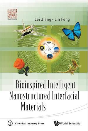Bog, paperback Bioinspired Intelligent Nanostructured Interfacial Materials af Jiang Lei