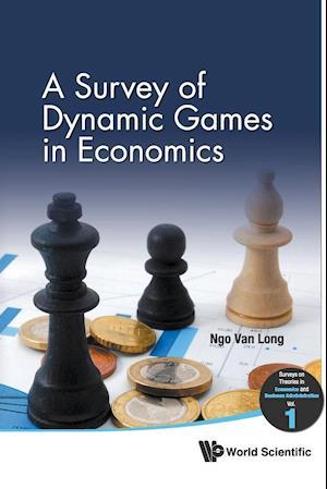 Bog, paperback A Survey of Dynamic Games in Economics af Ngo Van Long