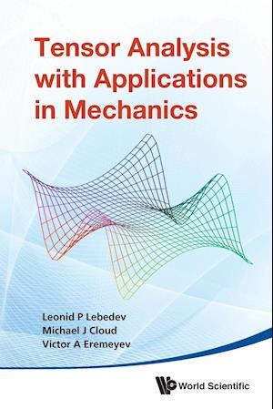 Bog, paperback Tensor Analysis with Applications in Mechanics af Victor A. Eremeyev