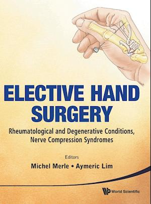 Elective Hand Surgery af Michel Merle