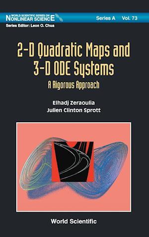 2-D Quadratic Maps and 3-D ODE Systems af Julien Clinton Sprott, Zeraoulia Elhadj