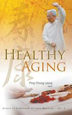 Healthy Aging af Ping-Chung Leung