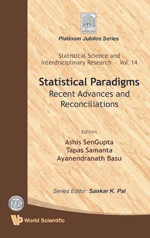 Statistical Paradigms af Ashis SenGupta, Tapas Samanta, Ayanendranath Basu