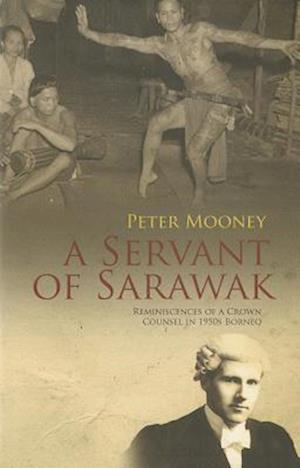 A Servant of Sarawak af Peter Mooney
