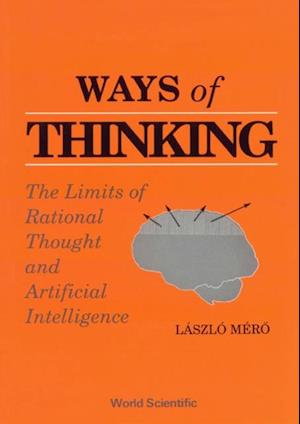 WAYS OF THINKING af MERO LASZLO