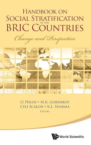 Handbook on Social Stratification in the BRIC Countries af Li Peilin