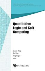 Quantitative Logic and Soft Computing af Guojun Wang