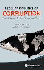 Peculiar Dynamics of Corruption