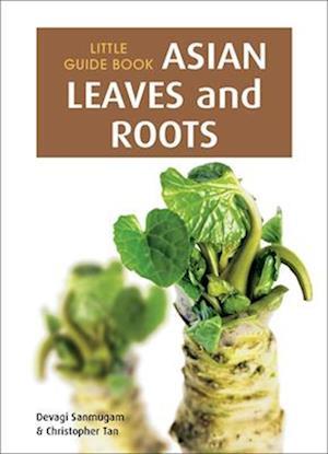 Asian Leaves and Roots af Devagi Sanmugam