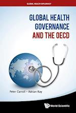 Global Health Governance and the Oecd (Global Health Diplomacy)