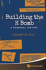 Building the H Bomb af Kenneth W. Ford