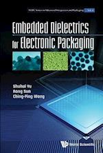 Embedded Dielectrics for Electronic Packaging