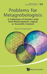 Problems for Metagrobologists (Problem Solving in Mathematics and Beyond)