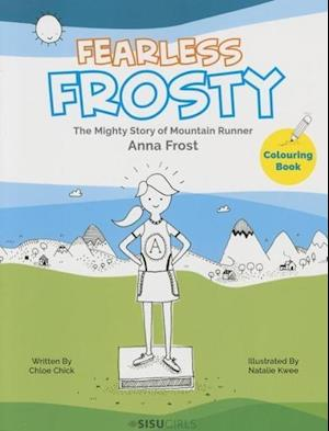 Fearless Frosty af Chloe Chick