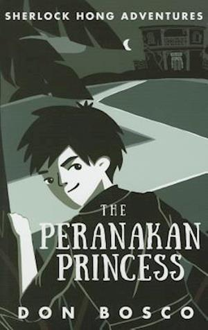 Sherlock Hong: The Peranakan Princess af Don Bosco