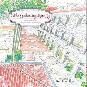 Bog, paperback The Enchanting Lion City af Gine Neo