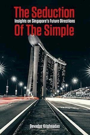 Bog, paperback The Seduction of the Simple af Devadas Krishnadas