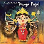 Amma Tell Me about Durga Puja! (Amma Tell Me, nr. 11)