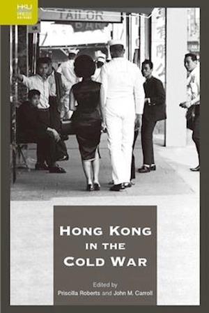 Bog, hardback Hong Kong in the Cold War