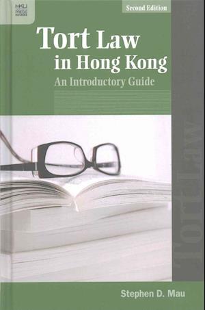 Tort Law in Hong Kong af Stephen D. Mau