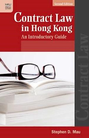 Contract Law in Hong Kong af Stephen D. Mau
