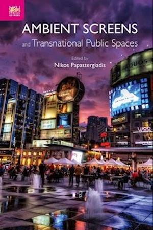 Bog, hardback Ambient Screens and Transnational Public Spaces