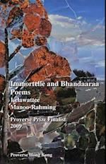 Immortelle and Bhandaaraa Poems