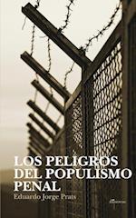 Los Peligros del Populismo Penal