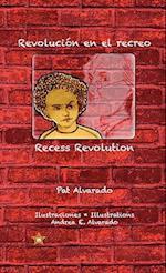 Revoluci N En El Recreo * Recess Revolution af Pat Alvarado