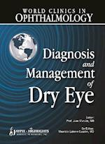 Diagnosis and Management of Dry Eye (World Clinics Ophthalmology)