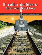 El Collar de Hierro * the Iron Necklace af Pat Alvarado