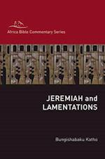 Jeremiah and Lamentations (Hippo / Africa Bible Commentary Series)