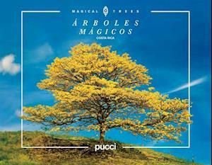 Costa Rica Magical Trees af Giancarlo Pucci, Sergio Pucci