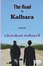 The Road to Kaibara af Gbanabom Hallowell
