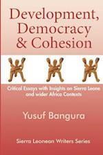 Development, Democracy & Cohesion