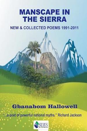 Bog, paperback Manscape in the Sierra af Gbanabom Hallowell