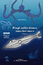 Vingt Mille Lieues Sous Les Mers - Tome 1 af Jules Vernes
