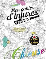 Mon Cahier D'Injures a Colorier