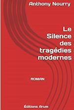 Le Silence Des Tragedies Modernes
