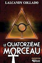 Le Quatorzieme Morceau
