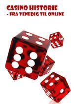 Casino historie - fra Venedig til online