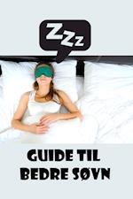 Guide til bedre søvn