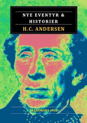 Nye eventyr og historier af H. C. Andersen