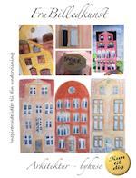 Arkitektur - byhuse
